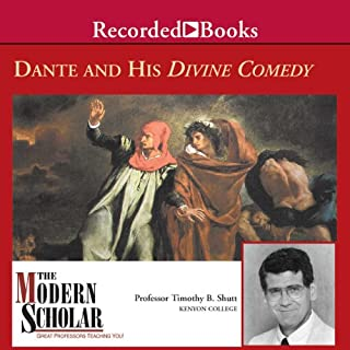 The Modern Scholar     Dante and His Divine Comedy: The Modern Scholar              By:                                                                                                                                 Professor Timothy B. Shutt                               Narrated by:                                                                                                                                 Professor Timothy B. Shutt                      Length: 8 hrs and 31 mins     108 ratings     Overall 4.6