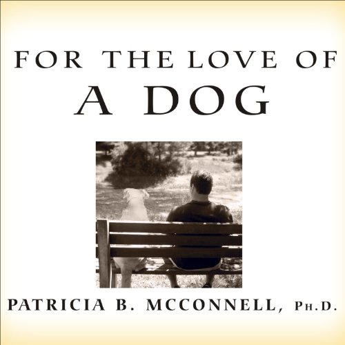 For the Love of a Dog audiobook cover art