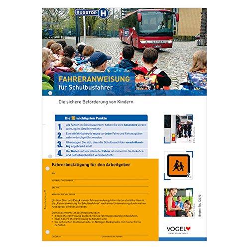 10er Pack Fahreranweisungen für Schulbusfahrer Bus Schüler Unfallverhütung Anweisung Verhaltensregeln Personenverkehr Arbeitsschutz Arbeitssicherheit