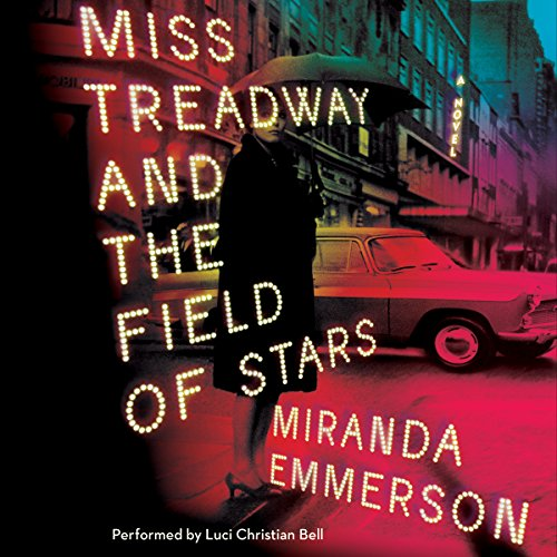 Miss Treadway and the Field of Stars audiobook cover art