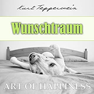 Wunschtraum (Art of Happiness) Titelbild