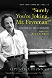 €œSurely You€™re Joking, Mr. Feynman!€: Adventures of a Curious Character