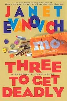 Hardcover Three to Get Deadly (Stephanie Plum, No. 3) (Stephanie Plum Novels) Book
