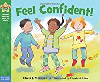 Feel Confident! (Being the Best Me!)