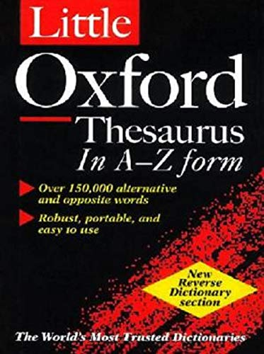 The Oxford Thesaurus - An A-Z Dictionary Of Synonyms (English Edition)