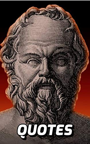The Wisdom Of Socrates 100 Quotes Of Ancient Wisdom By The Greek Philosopher Socrates Ebook Winston Matt Amazon Co Uk Kindle Store