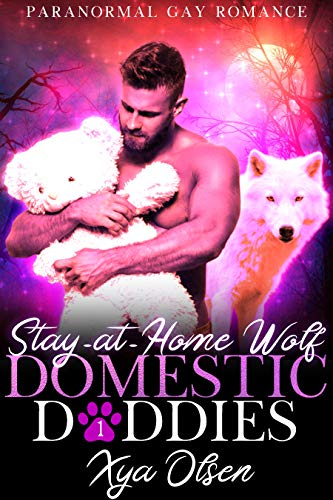 Stay-at-Home Wolf: Domestic Daddies (Book One) (English Edition)