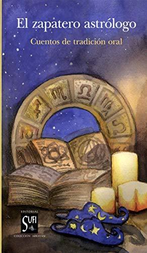 El zapatero astrólogo: Cuentos de tradición oral