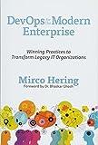 Hering, M: DevOps for the Modern Enterprise: Winning Practices to Transform Legacy IT Organizations - Mirco Hering