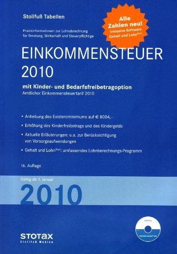 Einkommensteuertabelle 2010: Einkommensteuer mit Kinder- und Bedarfsfreigabeoption