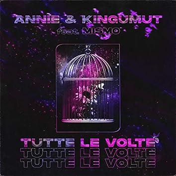 Tutte Le Volte (feat. Mismo & Kingumut)