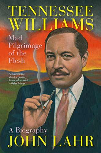 Tennessee Williams: Mad Pilgrimage of the Flesh (English Edition)