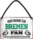 Blechschilder Hier wohnt EIN Bremen Fan/Offizieller Bremen