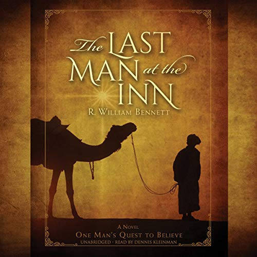 The Last Man at the Inn Audiobook By R. William Bennett cover art