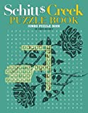 Schitt's Creek Puzzle Book: An Item For Having Fun And Relax With Many Fun Games About Schitt's Creek