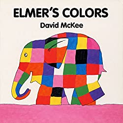 elmers colors by david mcknee is a great little board book to introduce elmer the elephant to younger kids each of his colors is featured and other - Color Books
