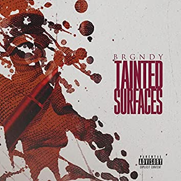 Tainted Surfaces