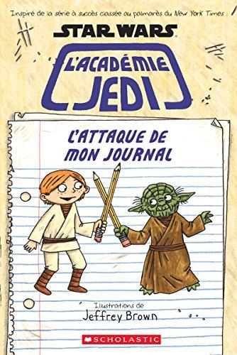 Star Wars: l'Académie Jedi: l'Attaque de Mon Journal