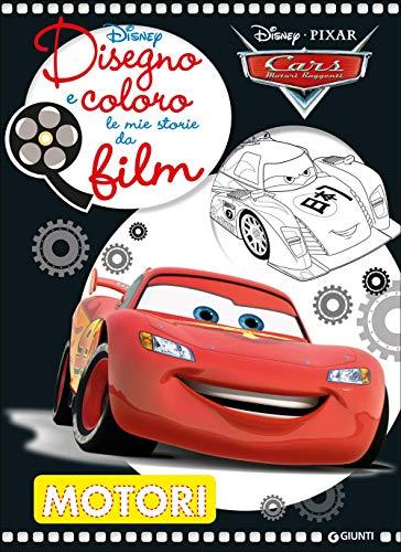 Motori. Cars. Disegno e coloro le mie storie da film. Ediz. illustrata