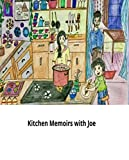 Illustrated kitchen memoirs with joe: World classic picture book recommendation (English Edition)