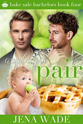 Apple Pie Pair: Bake Sale Bachelors