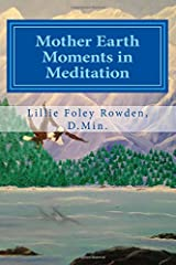 Mother Earth Moments in Meditation Paperback
