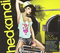 Hed Kandi Back To Love by Various Artists