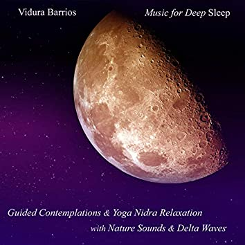 Guided Contemplations & Yoga Nidra Relaxation with Nature Sounds & Delta Waves