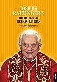 Joseph Ratzinger's Theological Retractations