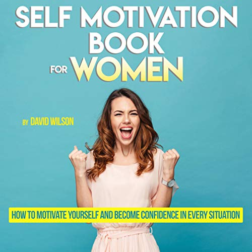 Self Motivation Book for Women audiobook cover art