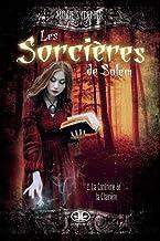 La confrérie de la Clairière (Les sorcières de Salem, 2)
