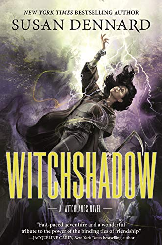 Witchshadow: The Witchlands by [Susan Dennard]