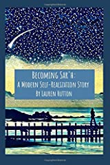 Becoming Sar'h: A Modern Self-Realization Story Paperback