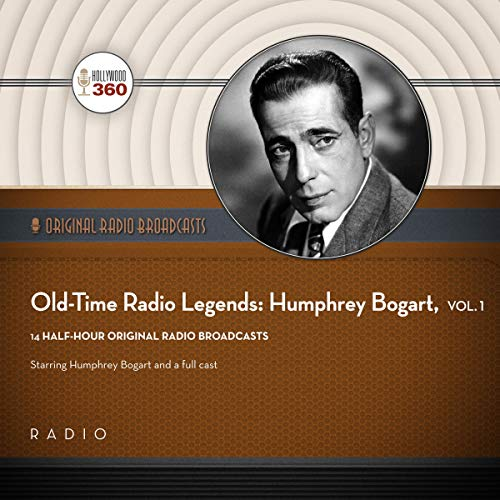 Old-Time Radio Legends: Humphrey Bogart, Vol. 1  By  cover art