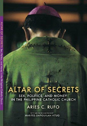 Altar of Secrets: Sex, Politics, and Money in the Philippine Catholic Church (English Edition)