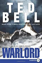 By Ted Bell: Warlord: An Alex Hawke Novel