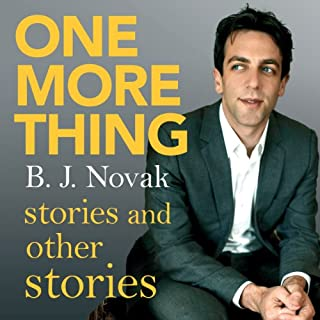 One More Thing     Stories and Other Stories              By:                                                                                                                                 B. J. Novak                               Narrated by:                                                                                                                                 B. J. Novak,                                                                                        Rainn Wilson,                                                                                        Jenna Fischer,                   and others                 Length: 6 hrs and 16 mins     37 ratings     Overall 4.4