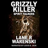 Spirit Talkers: Grizzly Killer, Book 10