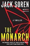 The Monarch: A Thriller - Jack Soren