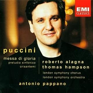Puccini: Messa di Gloria; Preludio Sinfonico; Crisantemi by unknown (2001) Audio CD