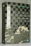 La Politique révolutionnaire et Les Deux Traités du gouvernement de John Locke
