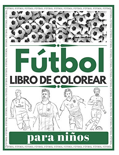 Fútbol Libro De Colorear para niños: Futbolistas famosos