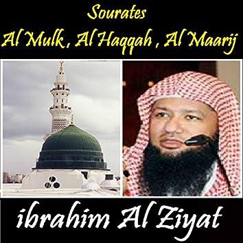 Sourates Al Mulk , Al Haqqah , Al Maarij (Quran)