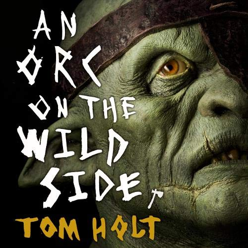 An Orc on the Wild Side cover art