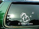 Strut Life Turkey- Die Cut Vinyl Window Decal/sticker for Car or Truck 5.5'x8'