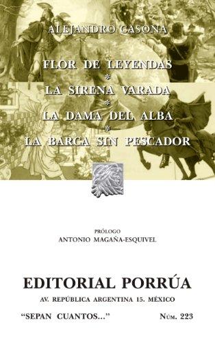 Flor de leyendas*La sirena varada*La dama del alba*La barca sin pescador (Colección...