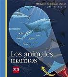 Los animales marinos (Mundo maravilloso)