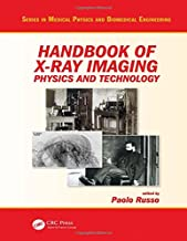 Handbook of X-ray Imaging: Physics and Technology (Series in Medical Physics and Biomedical Engineering)