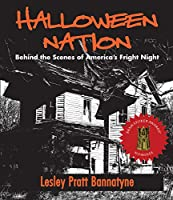 Halloween Nation: Behind the Scenes of America's Fright Night (Haunted America)