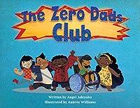 The Zero Dads Club